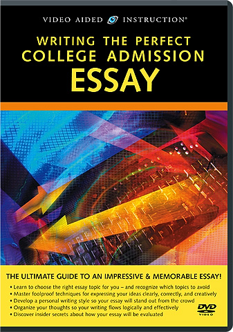 Writing the perfect college admission essay dvd
