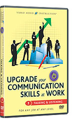 Upgrade Your Communications Skills at Work: Talking & Listening