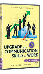 Upgrade Your Communications Skills at Work: Meetings
