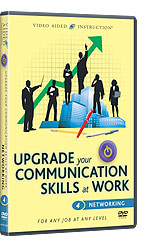 Upgrade Your Communications Skills at Work: Networking
